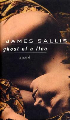 Ghost of a Flea, Sallis, James