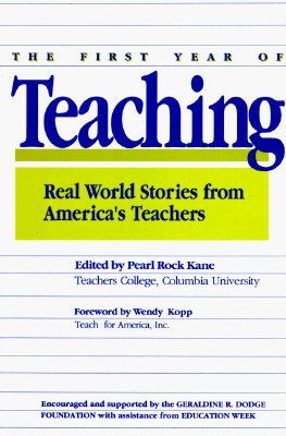 Image for The First Year of Teaching: Real World Stories from America's Teachers