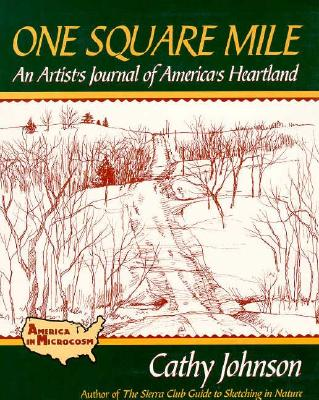 Image for One Square Mile  An Artist's Journal of America's Heartland