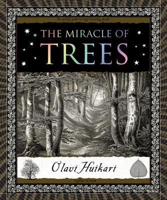 The Miracle of Trees (Wooden Books), Olavi Huikari