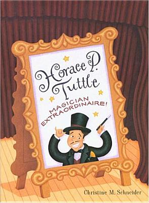 Image for Horace P. Tuttle: Magician Extraordinaire