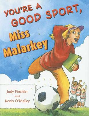 Image for You're a Good Sport, Miss Malarkey
