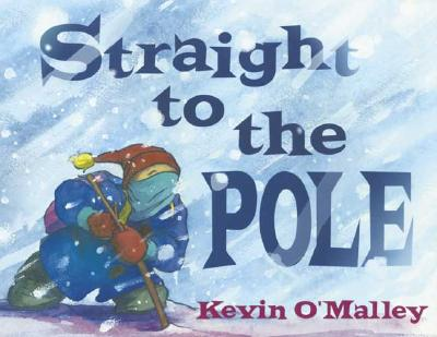 Image for Straight to the Pole