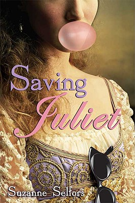 Saving Juliet, Selfors, Suzanne