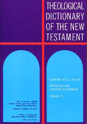 Image for Theological Dictionary of the New Testament Volume III
