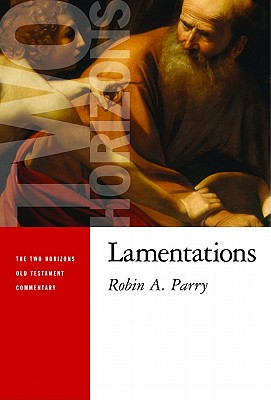 Image for Lamentations (Two Horizons Old Testament Commentary)