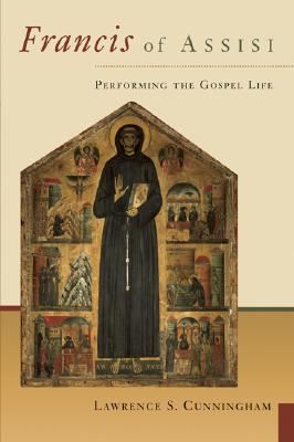 Image for Francis of Assisi: Performing the Gospel of Life