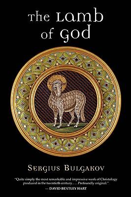The Lamb of God, SERGIUS BULGAKOV, BORIS JAKIM