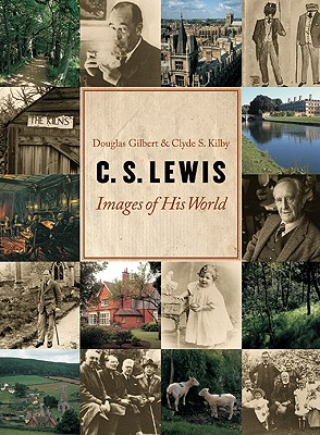 Image for C. S. Lewis: Images of His World (First Edition)