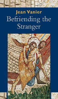 Image for Befriending the Stranger