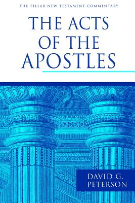 Image for PNTC The Acts of the Apostles (Pillar New Testament Commentary)