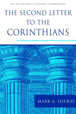 Image for PNTC The Second Letter to the Corinthians (The Pillar New Testament Commentary)