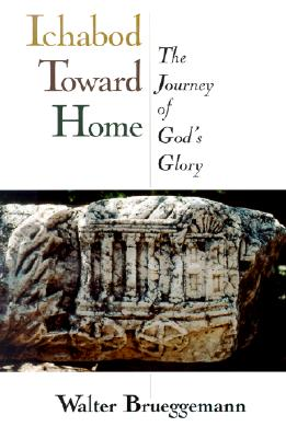 Image for Ichabod Toward Home: The Journey of God's Glory