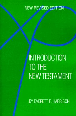 Introduction to the New Testament, Harrison, Mr. Everett F.