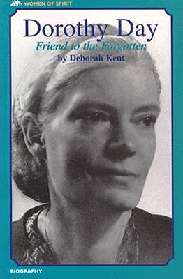 Image for Dorothy Day: Friend of the Forgotten (Women of Spirit)
