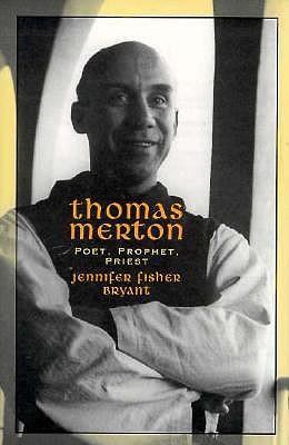 """Image for """"Thomas Merton: Poet, Prophet, Priest (Men of Spirit)"""""""