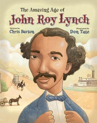 Image for Amazing Age of John Roy Lynch, The