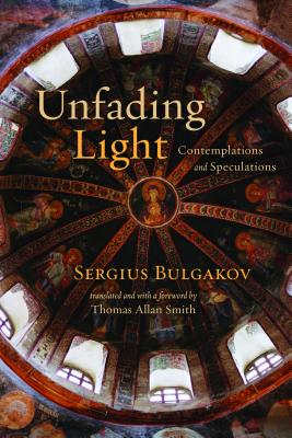 Image for Unfading Light: Contemplations and Speculations