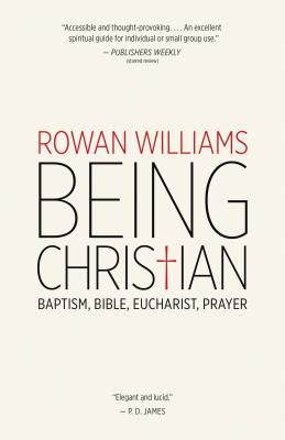Image for Being Christian: Baptism, Bible, Eucharist, Prayer