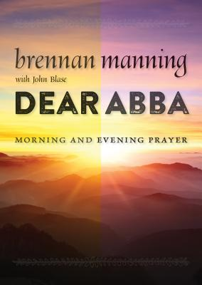 Image for Dear Abba: Morning and Evening Prayer