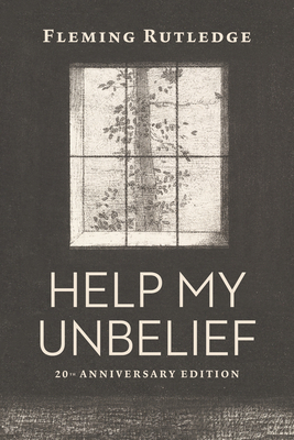 Image for Help My Unbelief, 20th Anniversary Edition