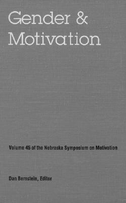 Image for Nebraska Symposium on Motivation, 1997, Volume 45: Gender and Motivation (v. 45)