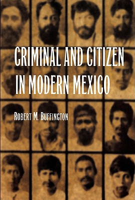 Image for Criminal and Citizen in Modern Mexico