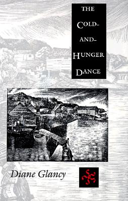 The Cold-And-Hunger Dance, Glancy, Diane