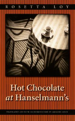 Image for Hot Chocolate at Hanselmann's (European Women Writers)