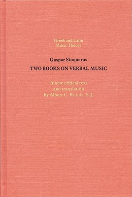 Image for The Two Books on Verbal Music (Greek and Latin Music Theory)