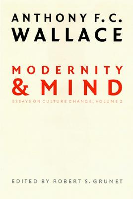 Image for Modernity and Mind: Essays on Culture Change, Volume 2