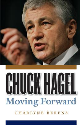 Image for Chuck Hagel: Moving Forward