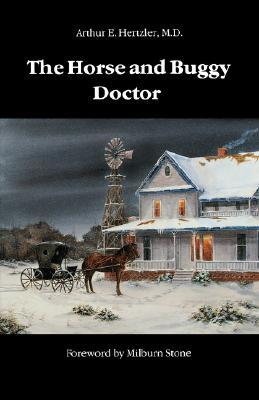 Horse and Buggy Doctor, ARTHUR EMANUEL HERTZLER