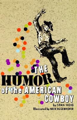 Image for The Humor of the American Cowboy (Bison Book)
