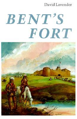 Bent's Fort, David Lavender