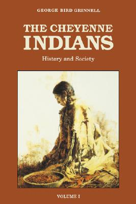 Image for The Cheyenne Indians, Vol. 1  History and Society