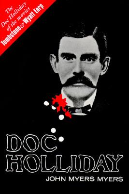 Doc Holliday, MYERS, John Myers