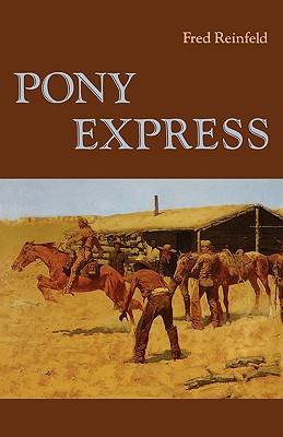 Image for Pony Express (A Bison Book)