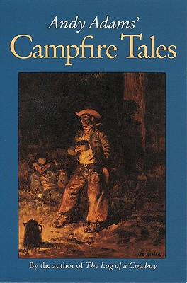 Image for Andy Adams' Campfire Tales