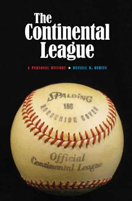 Image for The Continental League: A Personal History