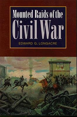Image for Mounted Raids of the Civil War (Bison Book)