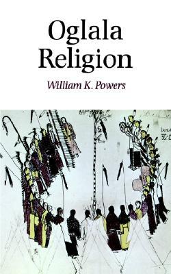 Oglala Religion (Religion and Spirituality), Powers, William K.