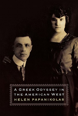 A Greek Odyssey in the American West, Helen Papanikolas