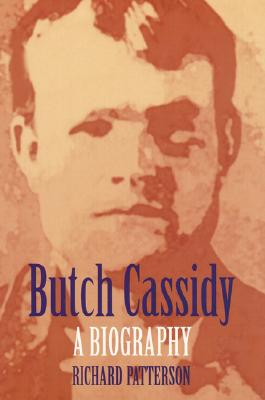 Image for Butch Cassidy: A Biography (Bison Book)