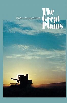 The Great Plains, Webb, Walter Prescott