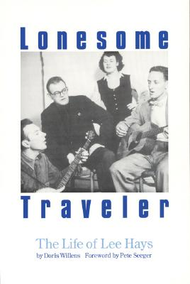 Image for Lonesome Traveler: The Life of Lee Hays