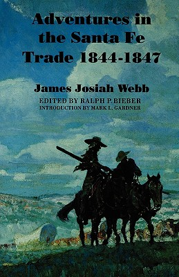 Image for Adventures in the Santa Fe Trade, 1844-1847