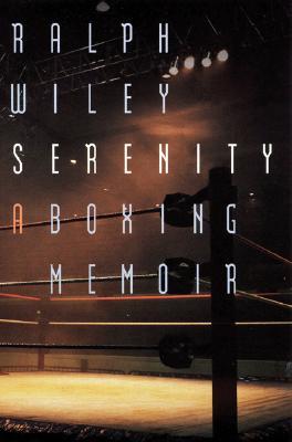 Image for Serenity: A Boxing Memoir