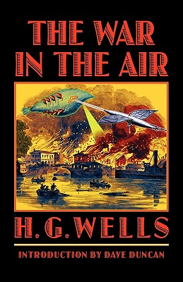 The War in the Air (Bison Frontiers of Imagination), Wells, H. G.