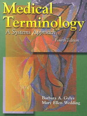 Image for Medical Terminology: A Systems Approach (Medical Terminology Systems)